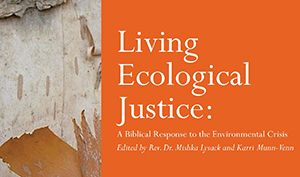 Living Ecological Justice